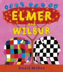 Elmer and Wilbur : Board Book, Paperback Book