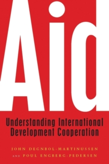 Aid : Understanding International Development Cooperation, Paperback Book