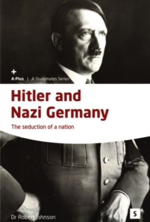 Hitler and Nazi Germany : The Seduction of a Nation, Paperback Book