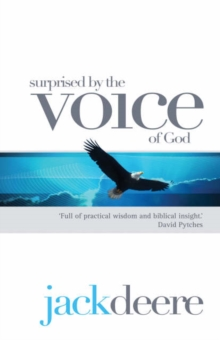 Surprised by the Voice of God, Paperback Book