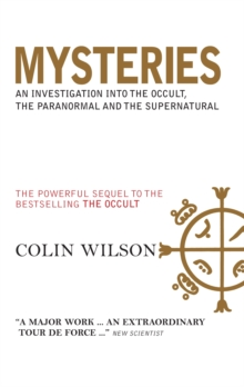 "Mysteries : An Investigation into the Occult, the Paranormal and the Supernatural A Powerful Sequel to the Author's Bestseller, The ""Occult"", Paperback Book"