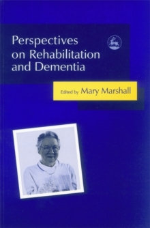 Perspectives on Rehabilitation and Dementia, Paperback Book