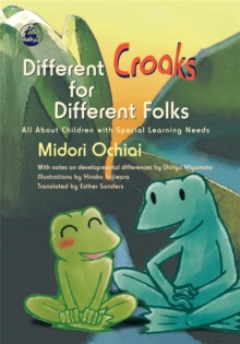 Different Croaks for Different Folks : All About Children with Special Learning Needs, Hardback Book
