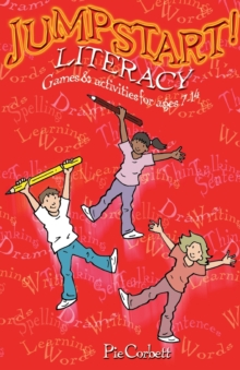 Jumpstart! Literacy : Games and Activities for Ages 7-14