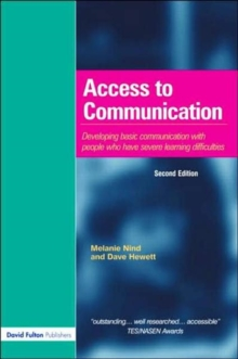 Access to Communication : Developing the Basics of Communication with People with Severe Learning Difficulties Through Intensive Interaction, Paperback Book