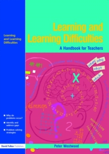 Learning and Learning Difficulties : Approaches to Teaching and Assessment, Paperback Book