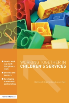 Working Together in Children's Services, Paperback Book