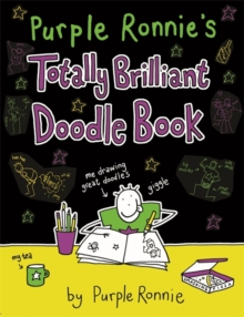 Purple Ronnie's Totally Brilliant Doodle Book, Paperback Book