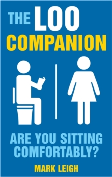 The Loo Companion : Are You Sitting Comfortably?, Paperback Book