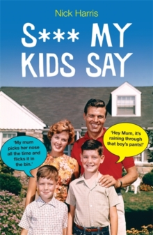 S*** My Kids Say, Paperback Book
