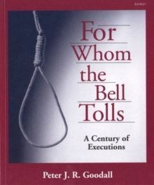 For Whom the Bell Tolls - A Century of Executions, Paperback Book