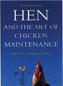 Hen and the Art of Chicken Maintenance, Paperback Book