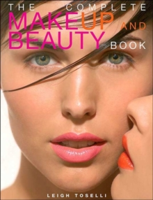 The Complete Make-up and Beauty Book, Paperback Book