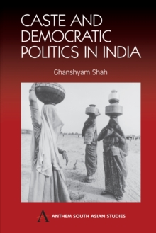 Caste and Democratic Politics in India, Paperback Book