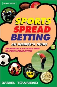 Sports Spread Betting : An Insider's Guide, Paperback Book