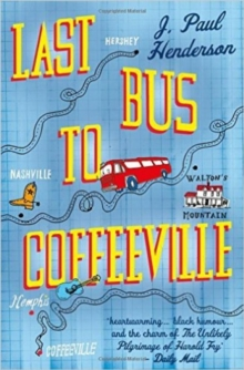 Last Bus to Coffeeville, Paperback Book