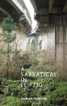 A Sabbatical in Leipzig, Paperback / softback Book