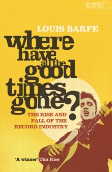 Where Have All the Good Times Gone?, Paperback Book