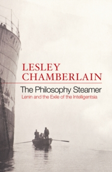 The Philosophy Steamer : Lenin and the Exile of the Intelligensia, Paperback Book