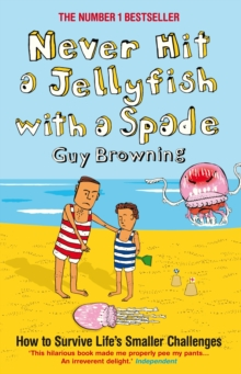 Never Hit a Jellyfish with a Spade, Paperback Book