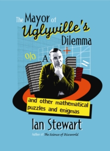 The Mayor of Uglyvilles Dilemma, Hardback Book