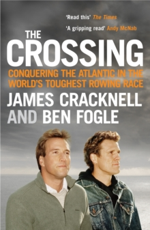 The Crossing : Conquering the Atlantic in the World's Toughest Rowing Race, Paperback Book