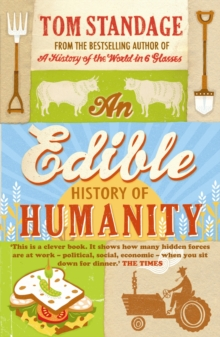 An Edible History of Humanity, Paperback Book