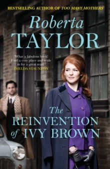 The Reinvention of Ivy Brown : A Novel, Paperback Book