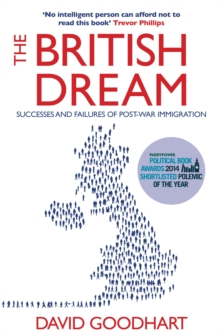 The British Dream : Successes and Failures of Post-war Immigration, Paperback Book