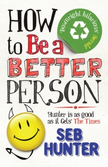 How to be a Better Person, Paperback Book