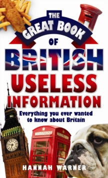 The Great Book of British Useless Information, Paperback Book