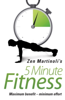 Zen Martinoli's 5 Minute Fitness, Paperback Book