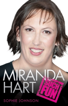 Miranda Hart - Such Fun, Hardback Book