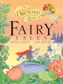 The Orchard Book of Fairytales, Paperback Book