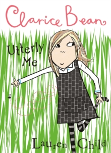 Clarice Bean, Utterly Me, Paperback Book