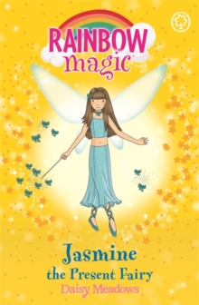 Rainbow Magic: Jasmine The Present Fairy : The Party Fairies Book 7, Paperback Book