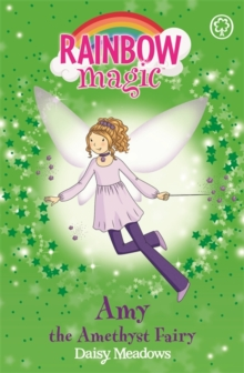 Rainbow Magic: Amy the Amethyst Fairy : The Jewel Fairies Book 5, Paperback Book