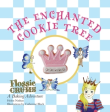 Flossie Crums and the Enchanted Cookie Tree, Paperback Book