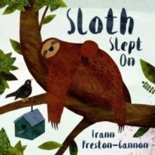 Sloth Slept On, Hardback Book