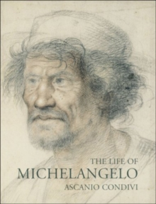 The Life of Michelangelo, Paperback Book