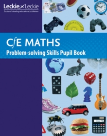 Maths Problem-Solving Skills Pupil Book : Curriculum for Excellence Maths for Scotland, Paperback / softback Book