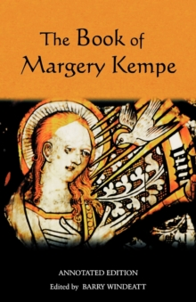 The Book of Margery Kempe: Annotated Edition, Paperback Book