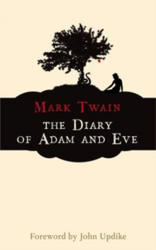 The Diary of Adam and Eve, Paperback Book