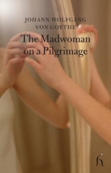 The Madwoman on a Pilgrimage, Paperback / softback Book