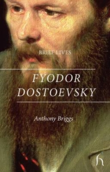 Brief Lives: Fyodor Dostoevsky, Paperback / softback Book
