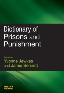 Dictionary of Prisons and Punishment, Paperback / softback Book
