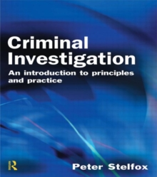 Criminal Investigation : An Introduction to Principles and Practice, Paperback Book