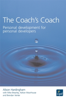 The Coach's Coach : Personal Development for Personal Developers, Paperback Book