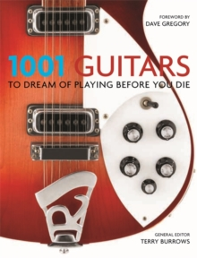 1001 Guitars to Dream of Playing Before You Die, Paperback Book