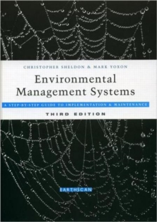 Environmental Management Systems : A Step by Step Guide to Implementation and Maintenance, Hardback Book